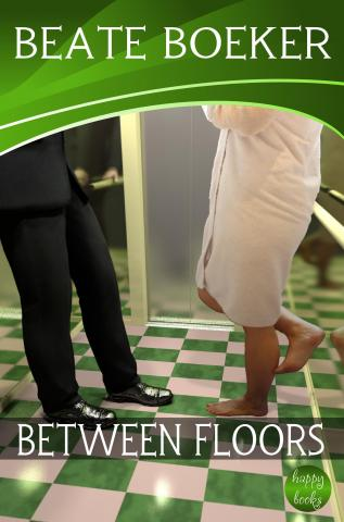 Cover Between Floors by Beate Boeker short story New York City sweet romance