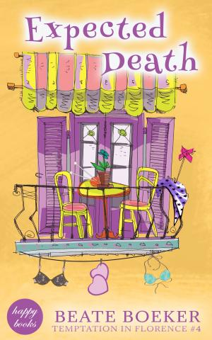 Cover Expected Death by Beate Boeker Temptation in Florence #4 cozy mystery