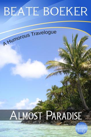 Cover Almost Paradise by Beate Boeker Travelogue Indonesia Thousand Islands