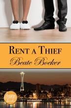 Cover Rent A Thief by Beate Boeker sweet romance Seattle