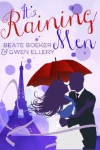 Cover It's Raining Men by Beate Boeker and Gwen Ellery sweet romance magic